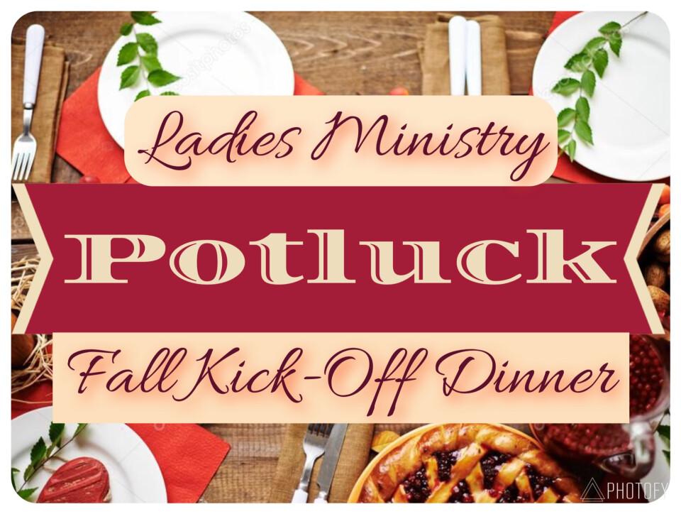 ladies ministry fall kick off potluck dinner kamloops church